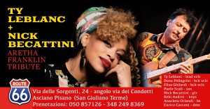 Omaggio alla Grande Aretha Franklin Ty LeBlanc e Nick Becattini Band